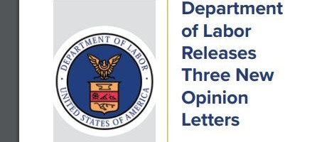 DOL releases 3 new opinion ltrs3